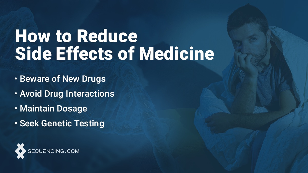 Reduce side effects of medication